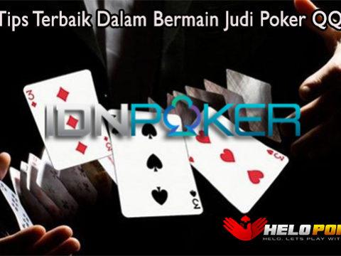 Kenali Tips Terbaik Dalam Bermain Judi Poker QQ Online
