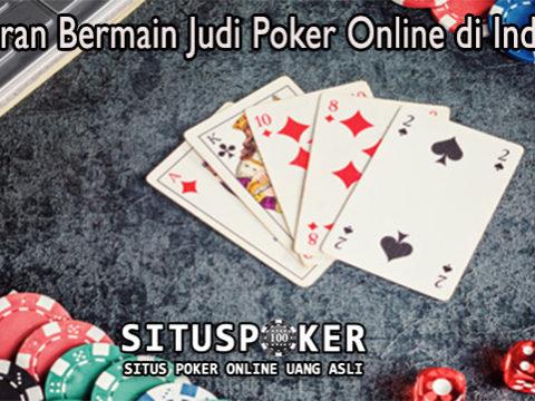 Peraturan Bermain Judi Poker Online di Indonesia